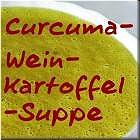 Curcuma-Wein-Kartoffelsuppe